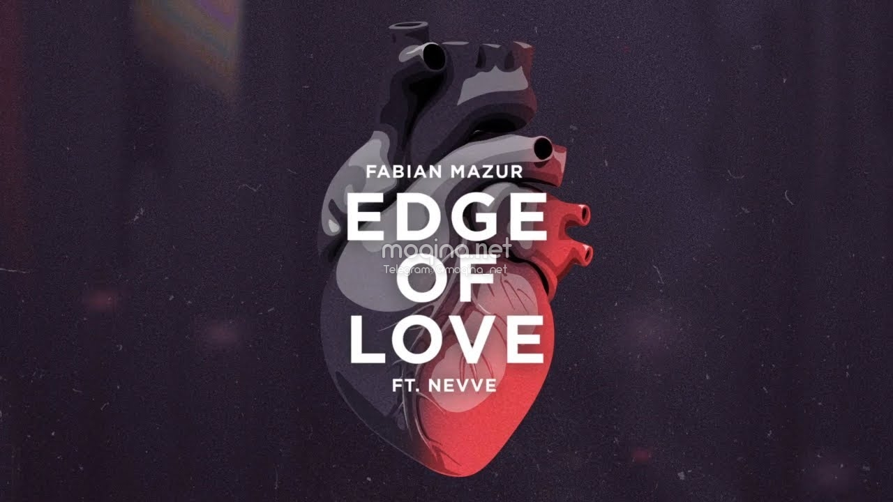 Fabian Mazur  feat. Nevve - Edge Of Love