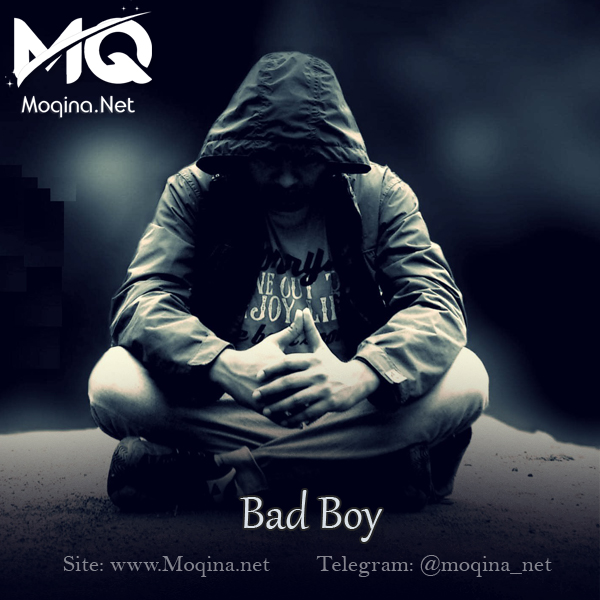 Bad Boy - Musofir